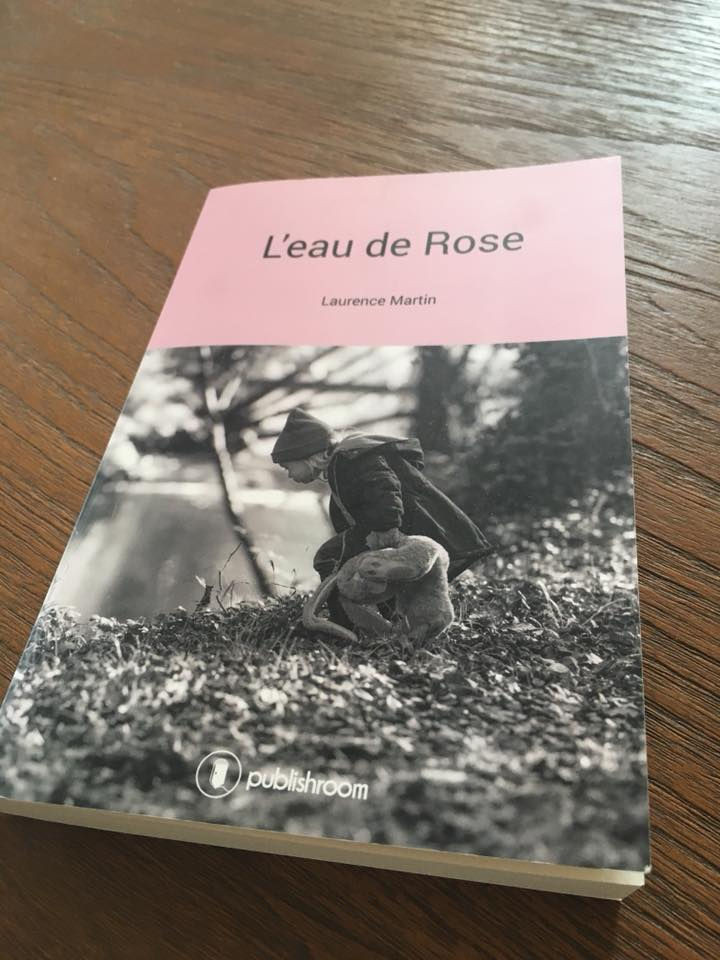 - L'eau de rose de Laurence Martin - par Virginie Lou