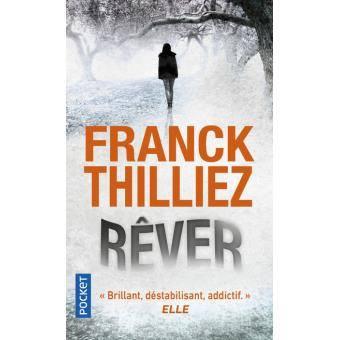 - Rêver de Franck Thilliez - par Virginie Lou