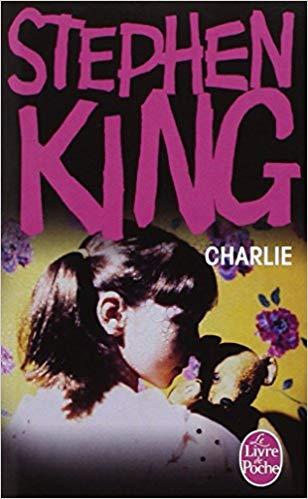 CHARLIE de Stephen KING  par Béasihono