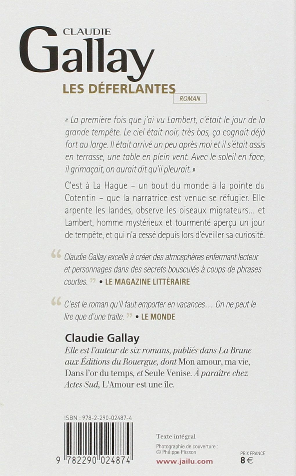"""""""Dans l'or du temps"""" 2006 - """"Les déferlantes"""" 2008 de Claudie Gallay par MES"""