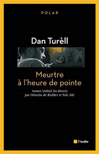 Un curieux voyage avec - Meurtre à l'heure de pointe - de Dan Turèll par MES