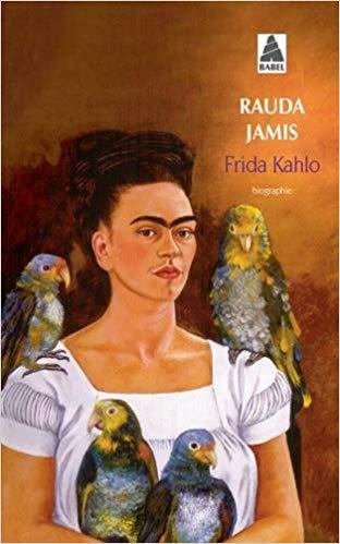 - Frida KAHLO - de Rauda Jamis par Nicky