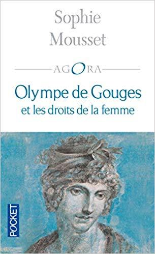 - Olympe de Gouges et les droits de la femme - Sophie Mousset par Nicky