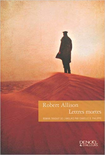 - Lettres Mortes - de Robert ALLISON Par Un de L'Escouissier