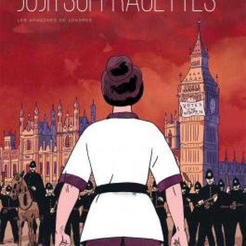 Jujitsuffragettes, les Amazones de Londres