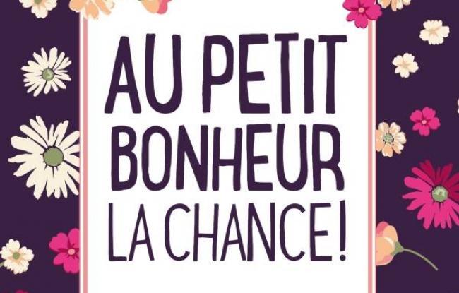 - Au petit bonheur la chance d'Aurélie Valognes - par Virginie Lou